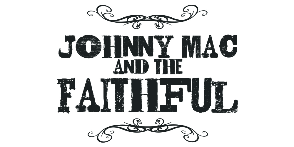Johnny Mac And The Faithful